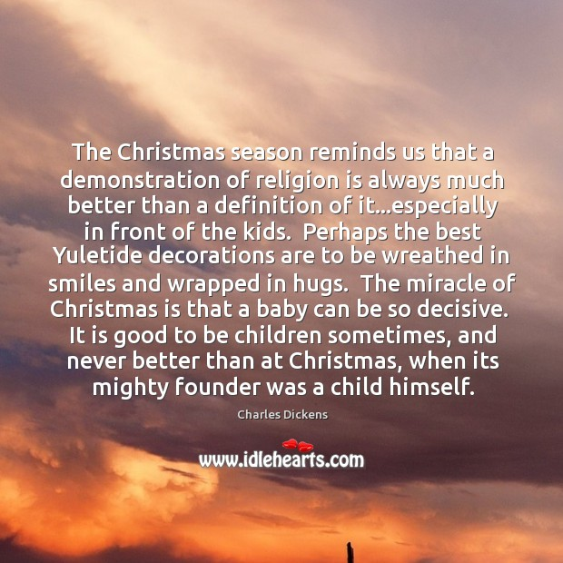 Image, The Christmas season reminds us that a demonstration of religion is always