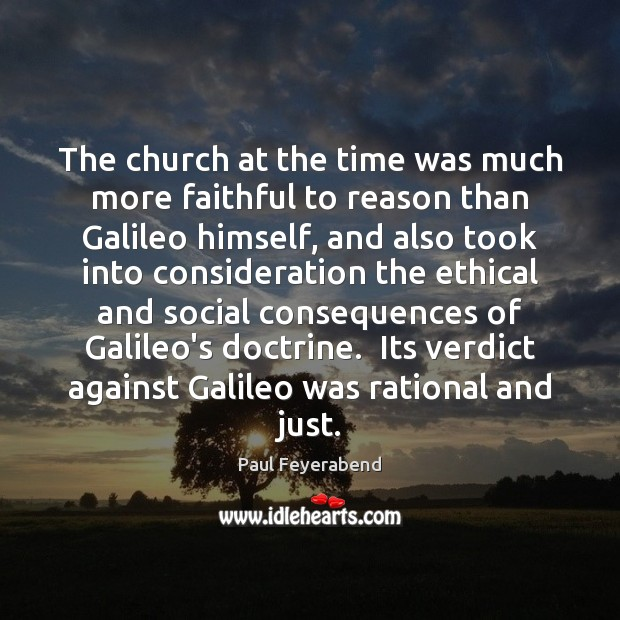 Image, The church at the time was much more faithful to reason than