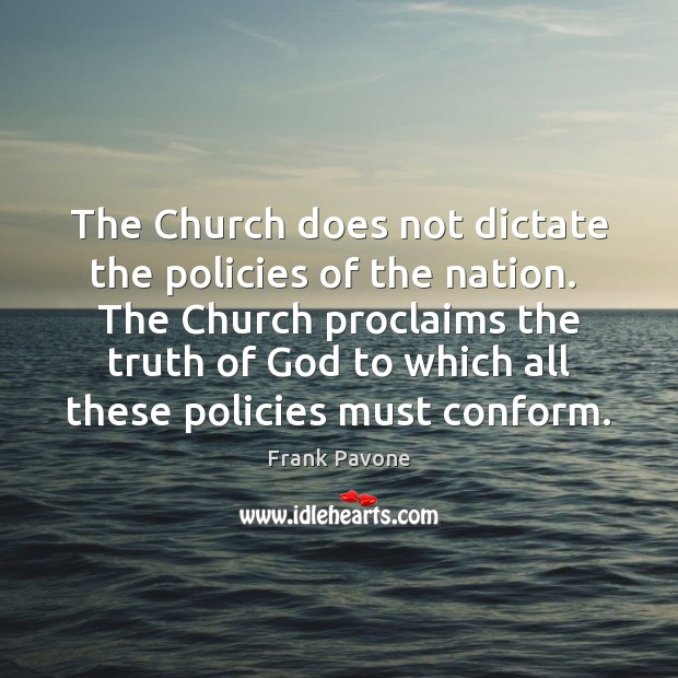 Image, The Church does not dictate the policies of the nation.  The Church
