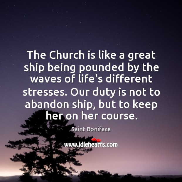 Image, The Church is like a great ship being pounded by the waves