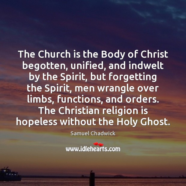 Image, The Church is the Body of Christ begotten, unified, and indwelt by