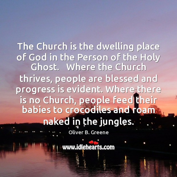 The Church is the dwelling place of God in the Person of Image