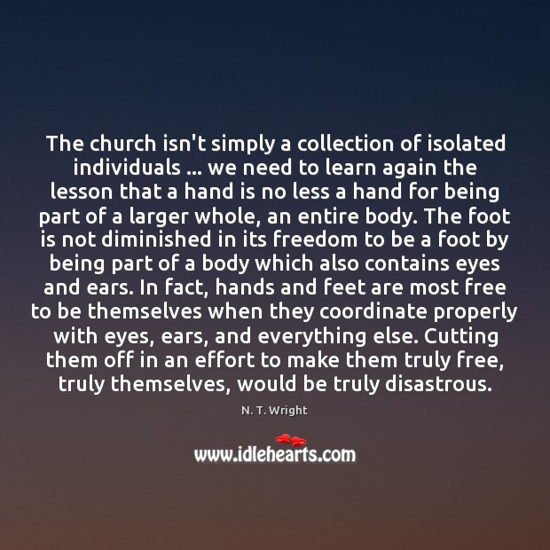 Image, The church isn't simply a collection of isolated individuals … we need to