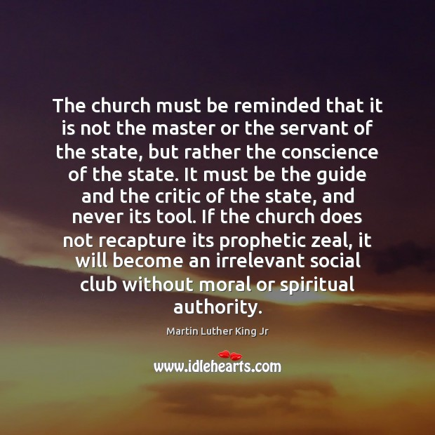 The church must be reminded that it is not the master or Image
