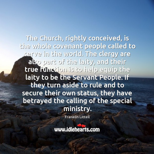 The Church, rightly conceived, is the whole covenant people called to serve Image