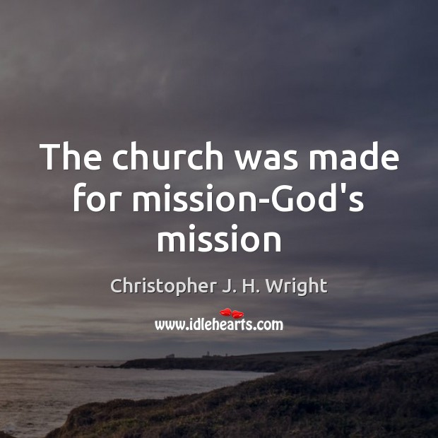 The church was made for mission-God's mission Image