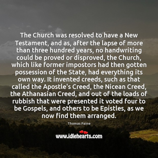 The Church was resolved to have a New Testament, and as, after Image