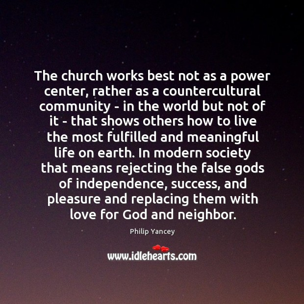 The church works best not as a power center, rather as a Image
