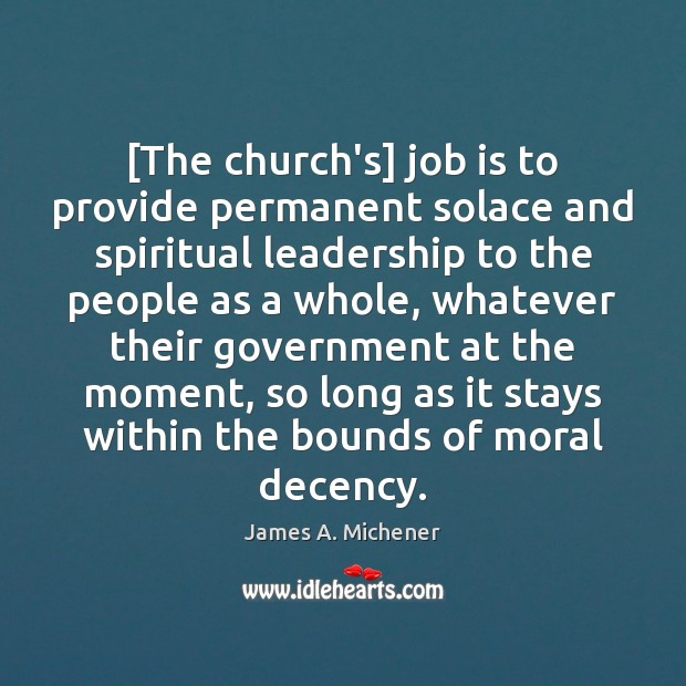 Image, [The church's] job is to provide permanent solace and spiritual leadership to