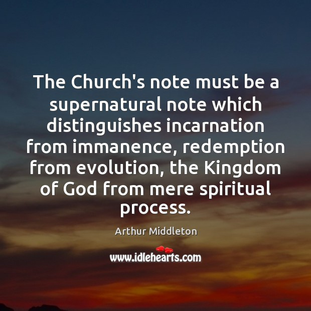 Image, The Church's note must be a supernatural note which distinguishes incarnation from