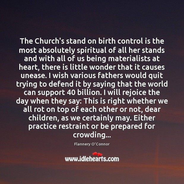 Image, The Church's stand on birth control is the most absolutely spiritual of