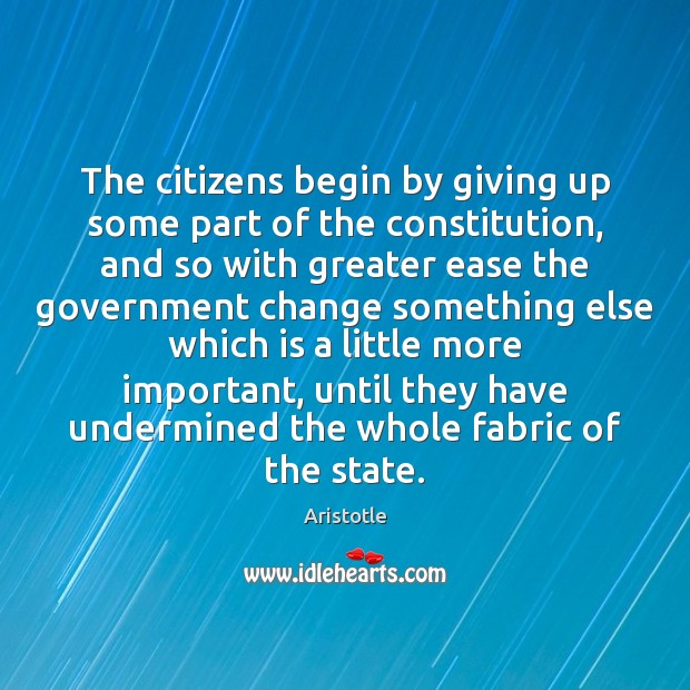 Image, The citizens begin by giving up some part of the constitution, and