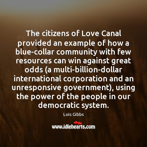 The citizens of Love Canal provided an example of how a blue-collar Image
