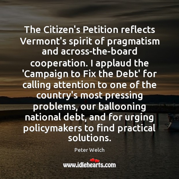 The Citizen's Petition reflects Vermont's spirit of pragmatism and across-the-board cooperation. I Image