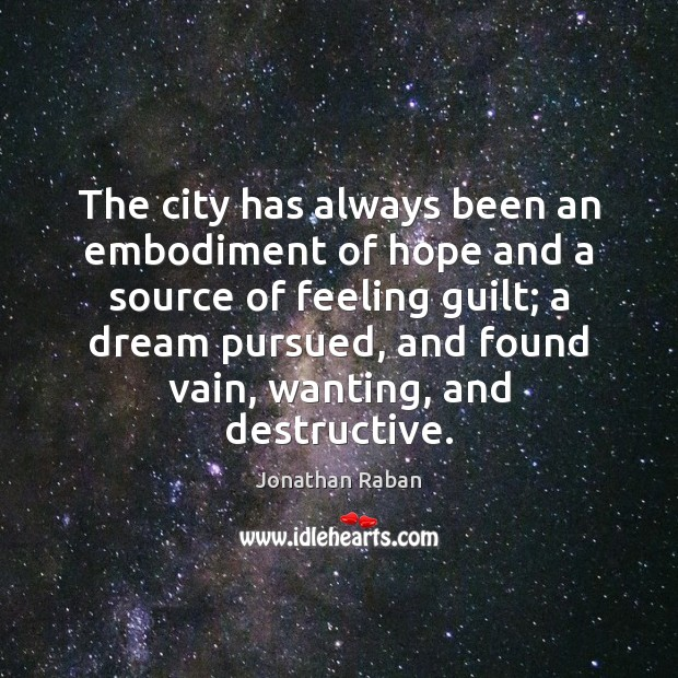 The city has always been an embodiment of hope and a source Image