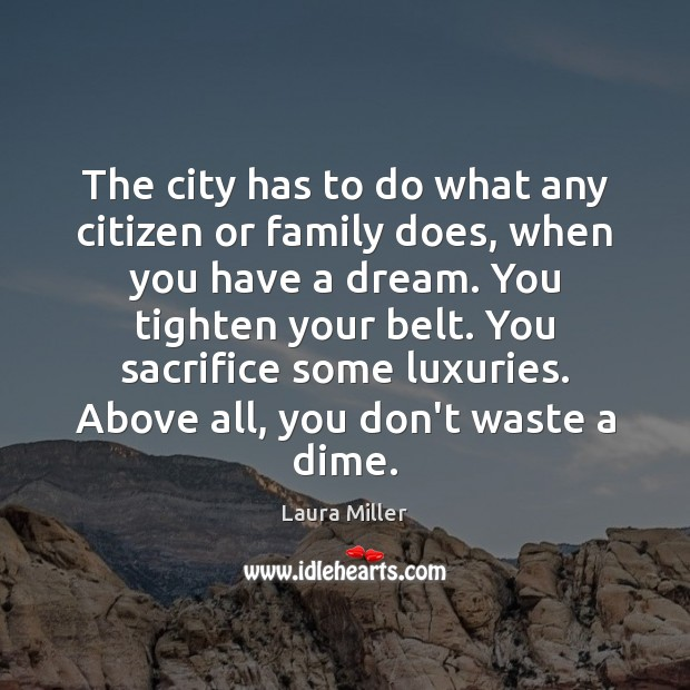 The city has to do what any citizen or family does, when Image