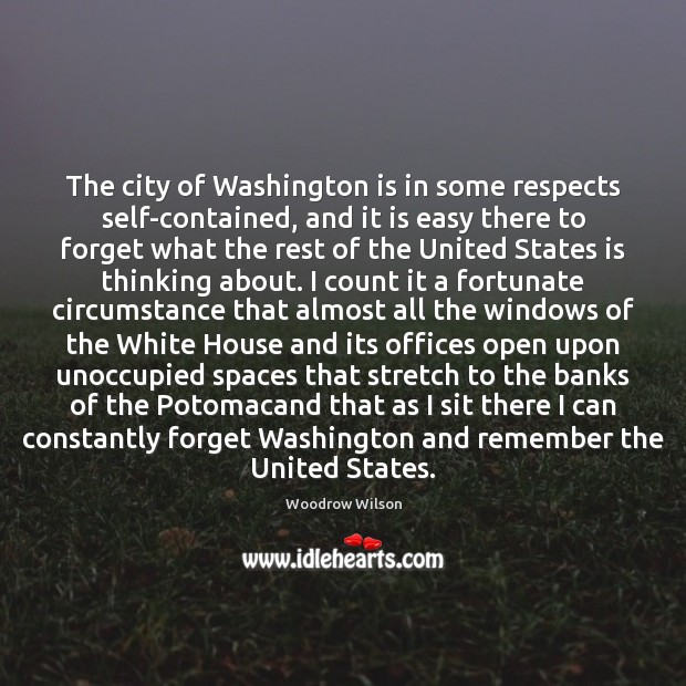 Image, The city of Washington is in some respects self-contained, and it is