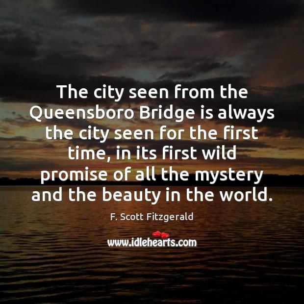 Image, The city seen from the Queensboro Bridge is always the city seen