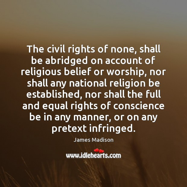 Image, The civil rights of none, shall be abridged on account of religious