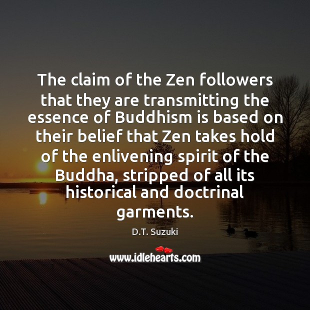 The claim of the Zen followers that they are transmitting the essence Image