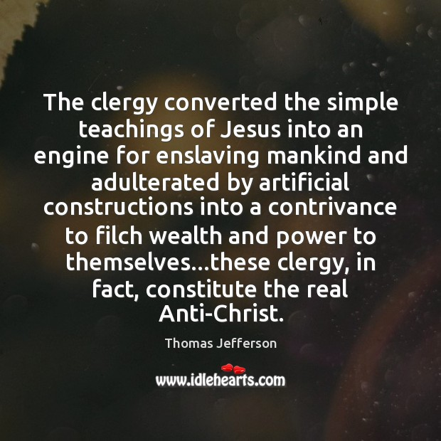 Image, The clergy converted the simple teachings of Jesus into an engine for