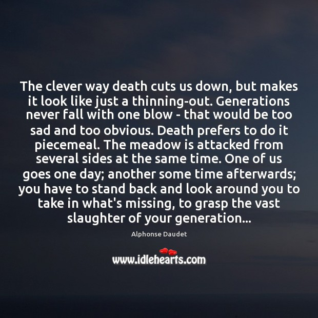 Image, The clever way death cuts us down, but makes it look like