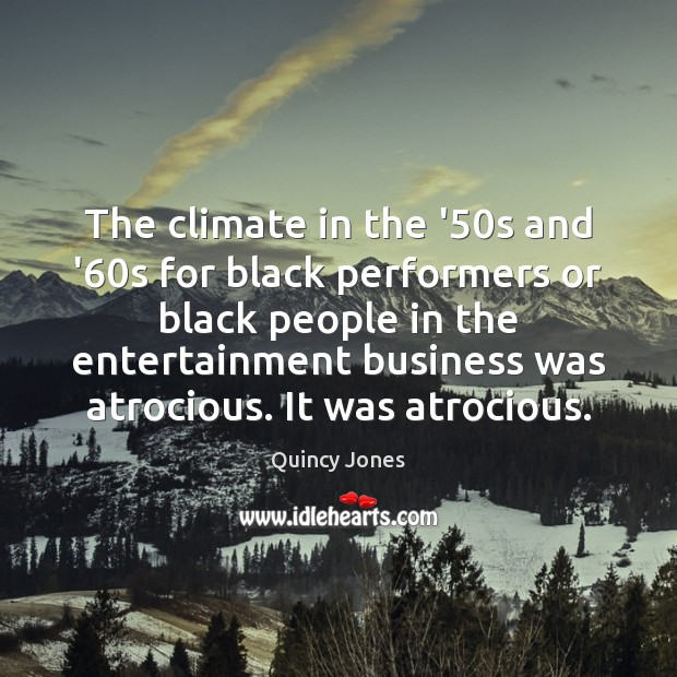 Image, The climate in the '50s and '60s for black performers
