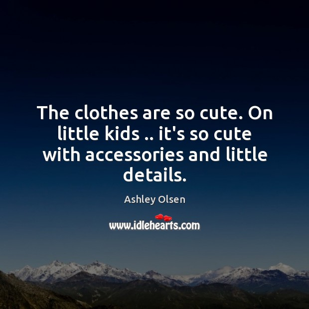 Image, The clothes are so cute. On little kids .. it's so cute with