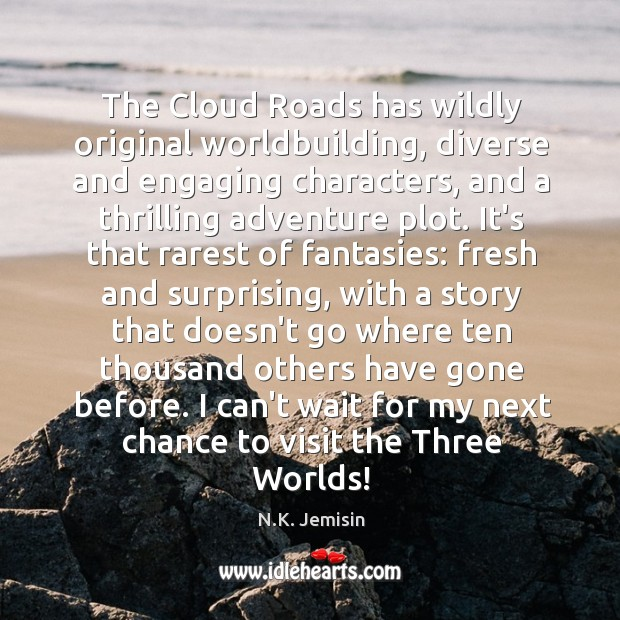 The Cloud Roads has wildly original worldbuilding, diverse and engaging characters, and Image