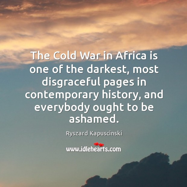 the cold war and africa Yes, africa had a lot of significance in the cold war africa is a very large continent as such there were many different reasons that different areas of africa were significant throughout the cold war.