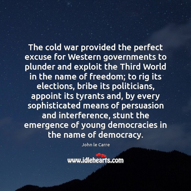 Image, The cold war provided the perfect excuse for Western governments to plunder