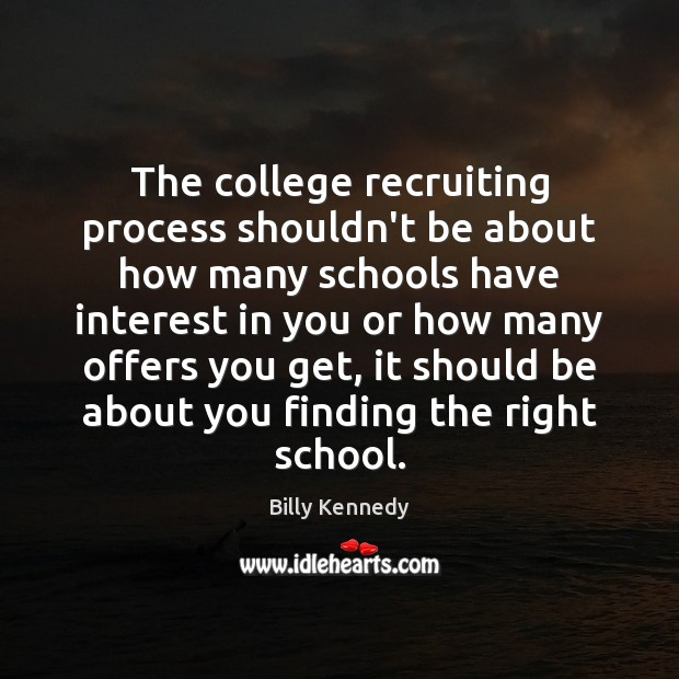 The college recruiting process shouldn't be about how many schools have interest Image