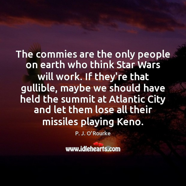 Image, The commies are the only people on earth who think Star Wars