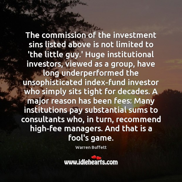 Image, The commission of the investment sins listed above is not limited to