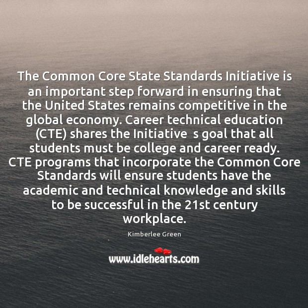 The Common Core State Standards Initiative is an important step forward in Image