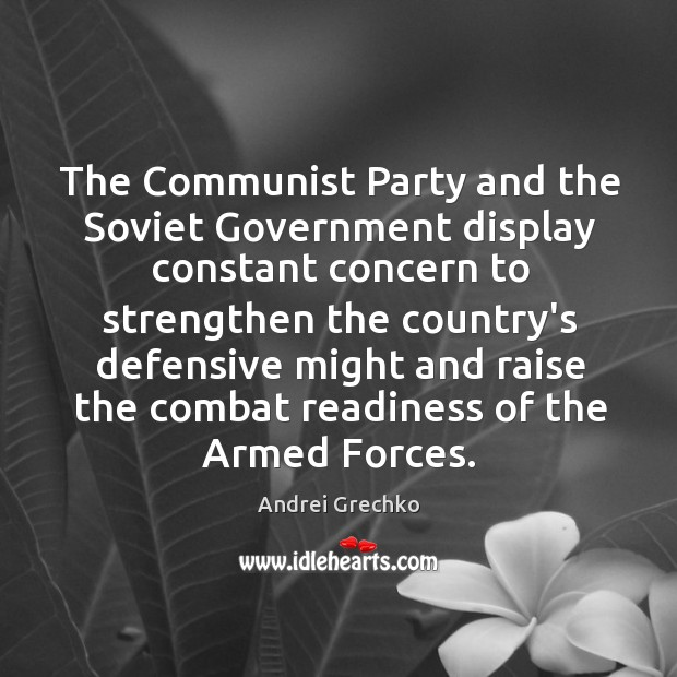 Image, The Communist Party and the Soviet Government display constant concern to strengthen