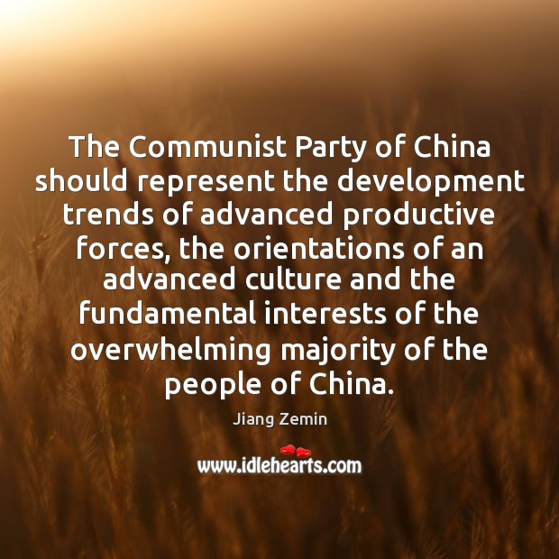 The Communist Party of China should represent the development trends of advanced Image