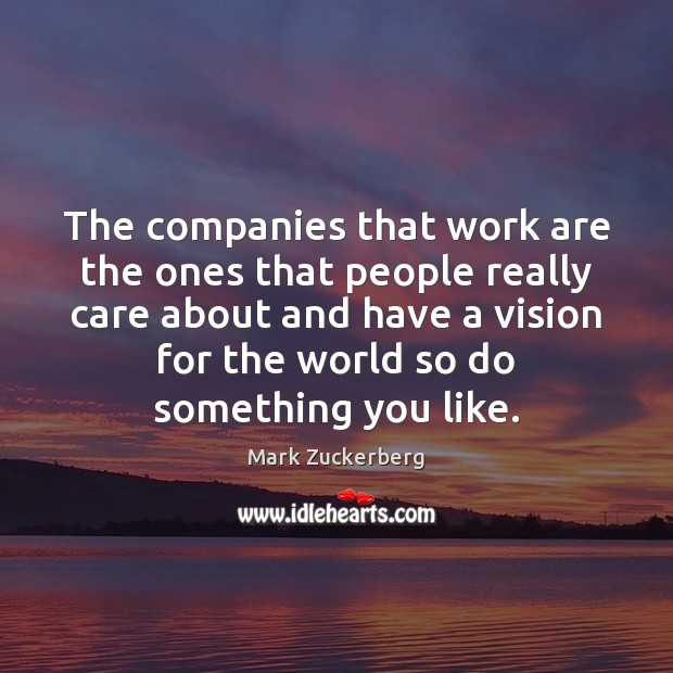 Image, The companies that work are the ones that people really care about