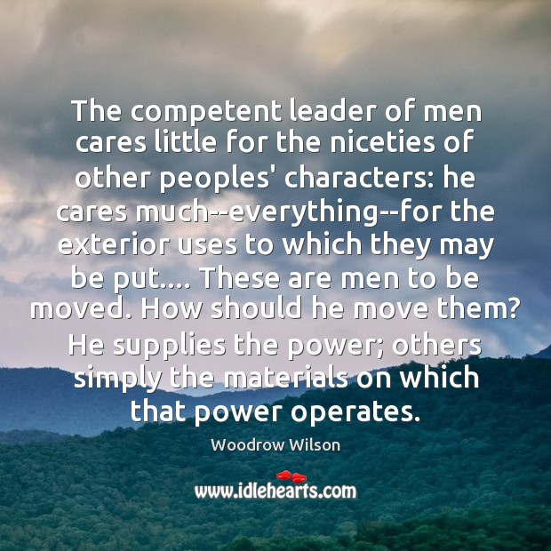 Image, The competent leader of men cares little for the niceties of other