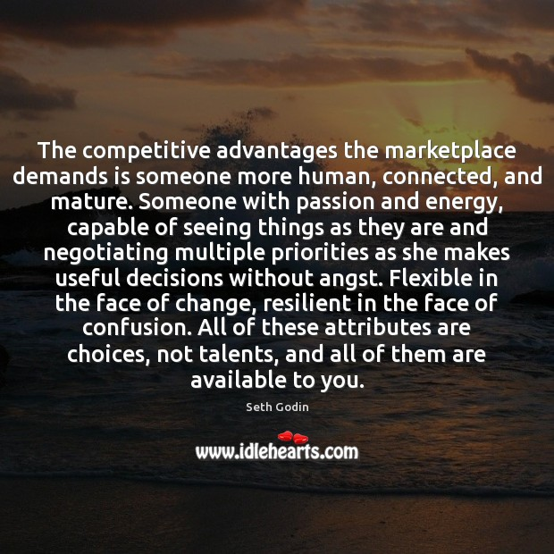 Image, The competitive advantages the marketplace demands is someone more human, connected, and