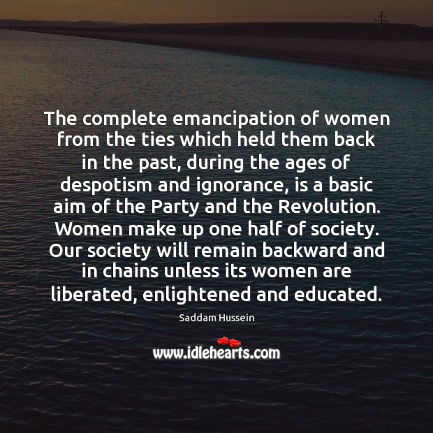 Image, The complete emancipation of women from the ties which held them back