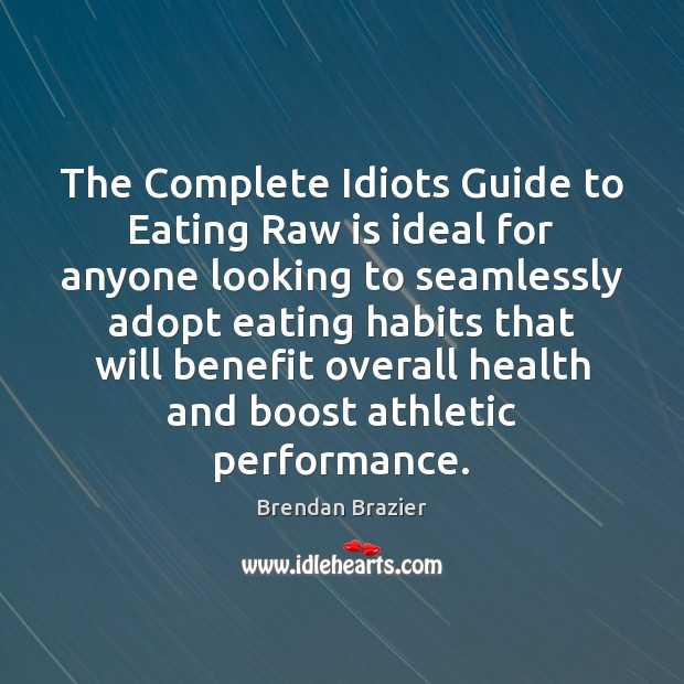 The Complete Idiots Guide to Eating Raw is ideal for anyone looking Image