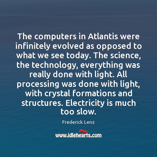 Image, The computers in Atlantis were infinitely evolved as opposed to what we