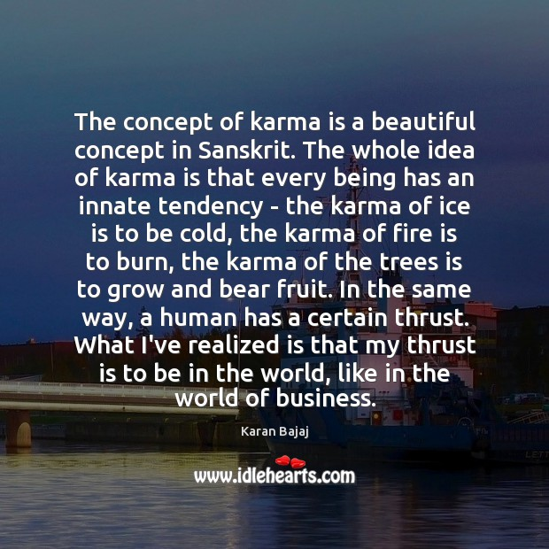 The concept of karma is a beautiful concept in Sanskrit. The whole Karma Quotes Image