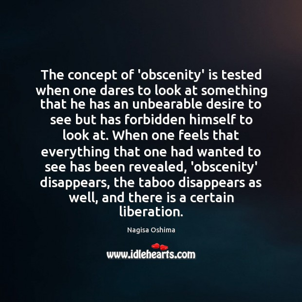 The concept of 'obscenity' is tested when one dares to look at Image