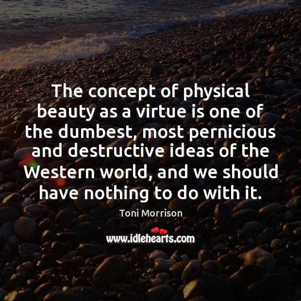 The concept of physical beauty as a virtue is one of the Image