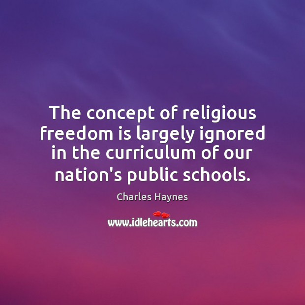 Image, The concept of religious freedom is largely ignored in the curriculum of