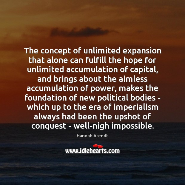 Image, The concept of unlimited expansion that alone can fulfill the hope for
