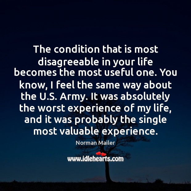 Image, The condition that is most disagreeable in your life becomes the most