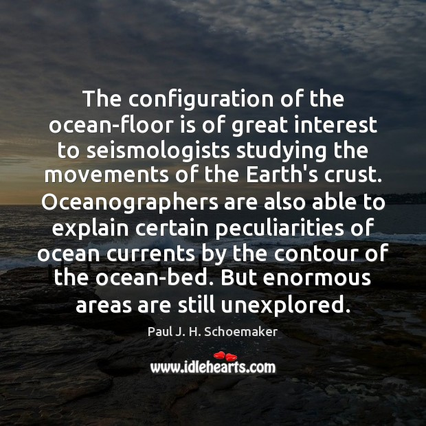 Image, The configuration of the ocean-floor is of great interest to seismologists studying